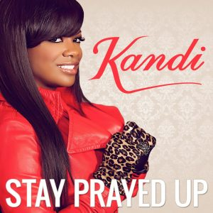 Kandi-Stay-Prayed-Up