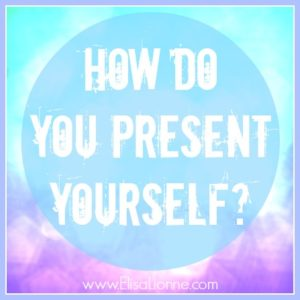 how-do-you-present-yourself
