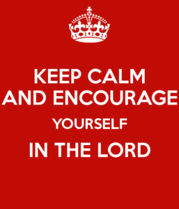 keep-calm-and-encourage-yourself-in-the-lord